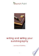 Writing and Selling Your Autobiography