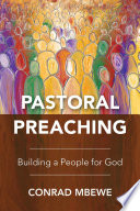 Pastoral Preaching : than preachers. church congregations are not...