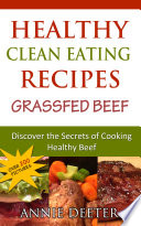 Healthy Clean Eating Recipes: Grassfed Beef