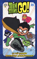 Le più grandi avventure avventurose! Teen Titans go!