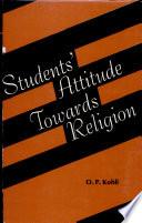 Students Attitude Towards Religion In Relation To Personality Characteristics Intelligence And Socio Economic Status