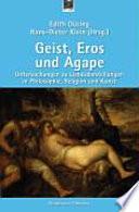 Geist, Eros und Agape