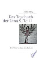 Das Tagebuch der Lena S  Teil 1