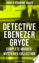 DETECTIVE EBENEZER GRYCE   Complete Murder Mysteries Collection  11 Novels in One Volume