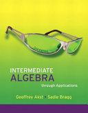 Intermediate Algebra Through Applications