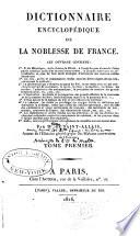 Dictionnaire encyclopédique de la noblesse de France