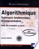 Algorithmique Techniques fondamentales de programmation    avec des exemples en Java    BTS  DUT informatique