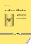 Metallische Mikrosiebe - Mikrotechnische Herstellung und filtertechnische Charakterisierung