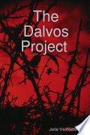 The Dalvos Project