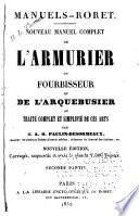 Nouveau manuel complet de l armurier  du fourbisseur et de l arquebusier