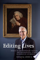 Editing lives : essays in contemporary textual and biographical studies in honor of O M Brack, Jr.