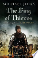 The King Of Thieves (Knights Templar Mysteries 26)