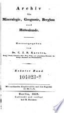 Archiv für Bergbau und Hüttenwesen. Hrsg. von C(arl) J(ohann B(ernhard) Karsten