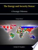 the-energy-and-security-nexus-a-strategic-dilemma-enlarged-edition
