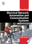 Practical Electrical Network Automation and Communication Systems