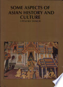 Some Aspects of Asian History and Culture