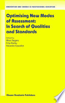 Optimising New Modes Of Assessment: In Search Of Qualities And Standards : the field of assessment. it...