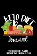 Keto Diet Journal 90 Day Keto Diet Planner Intermittent Fasting Journal