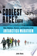 The Coolest Race on Earth