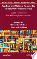 Reading and Writing Knowledge in Scientific Communities