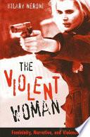 Violent Woman  The