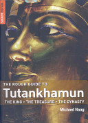 The Rough Guide to Tutankhamun