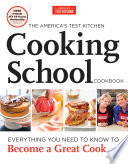 The America s Test Kitchen Cooking School Cookbook