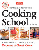 The America's Test Kitchen Cooking School Cookbook Book
