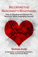 Becoming the Narcissist s Nightmare