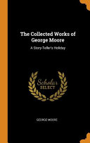 The Collected Works Of George Moore
