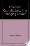 American Catholic Laity in a Changing Church