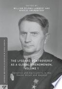 The Lysenko Controversy as a Global Phenomenon  Volume 1