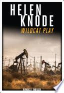 Wildcat Play : pour se faire embaucher... sur une tour...