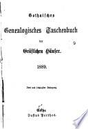 Gothaisches genealogisches Taschenbuch der deutschen gräflichen Häuser