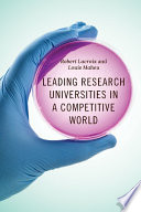 Leading Research Universities in a Competitive World