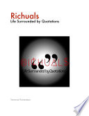 Richuals: Life Surrounded by Quotations
