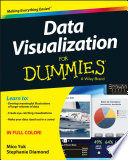 Ebook Data Visualization For Dummies Epub Mico Yuk,Stephanie Diamond Apps Read Mobile