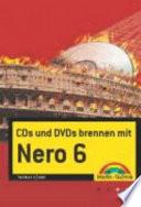CDs und DVDs brennen mit Nero 6