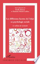 Les différentes facettes de l'objet en psychologie sociale