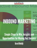 Inbound Marketing   Simple Steps to Win  Insights and Opportunities for Maxing Out Success