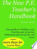 The New P E  Teacher s Handbook  eBook version