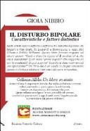Il disturbo bipolare. Caratteristichee fattori distintivi