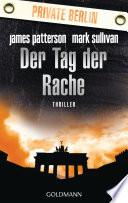 Der Tag der Rache. Private Berlin