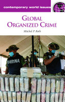 Global Organized Crime: A Reference Handbook