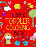 Terrific Toddler Coloring Book  Coloring Book for Toddlers