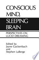 Conscious Mind Sleeping Brain
