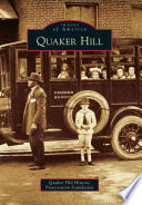 Quaker Hill Moved From Pennsylvania To Create A New Settlement