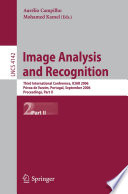 Image Analysis And Recognition : refereed proceedings of the third international...