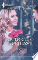 Doctor To Duchess