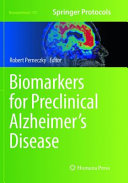 Biomarkers For Preclinical Alzheimer's Disease : biomarkers in detecting the earliest pre-symptomatic stages of...